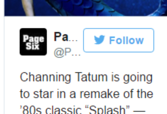 """Disney Is Doing a Gender-Swapped """"Splash"""" Remake with Channing Tatum"""